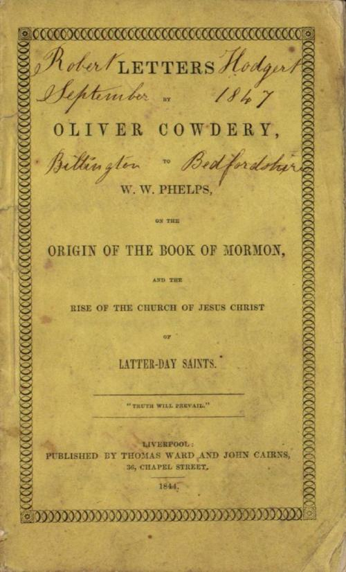 The letters by Oliver Cowdery. Image via BYU Harold B. Lee Library