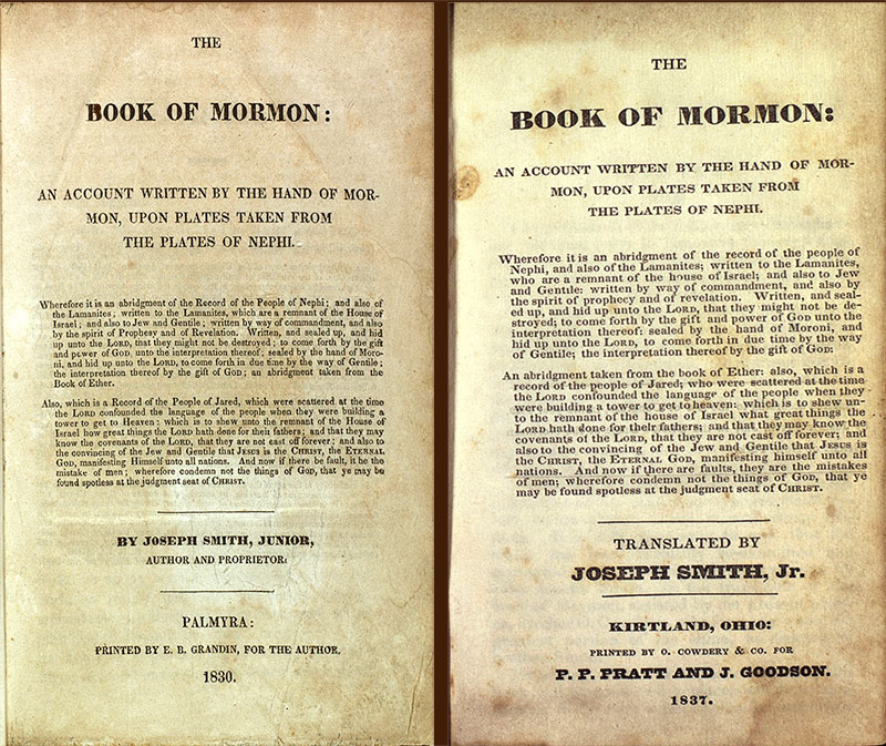 """The 1830 first edition and 1837 second edition of the Book of Mormon side by side showing the change from ""Author and Proprietor"" to ""Translated By"""