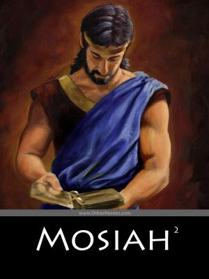 Mosiah by James Fullmer
