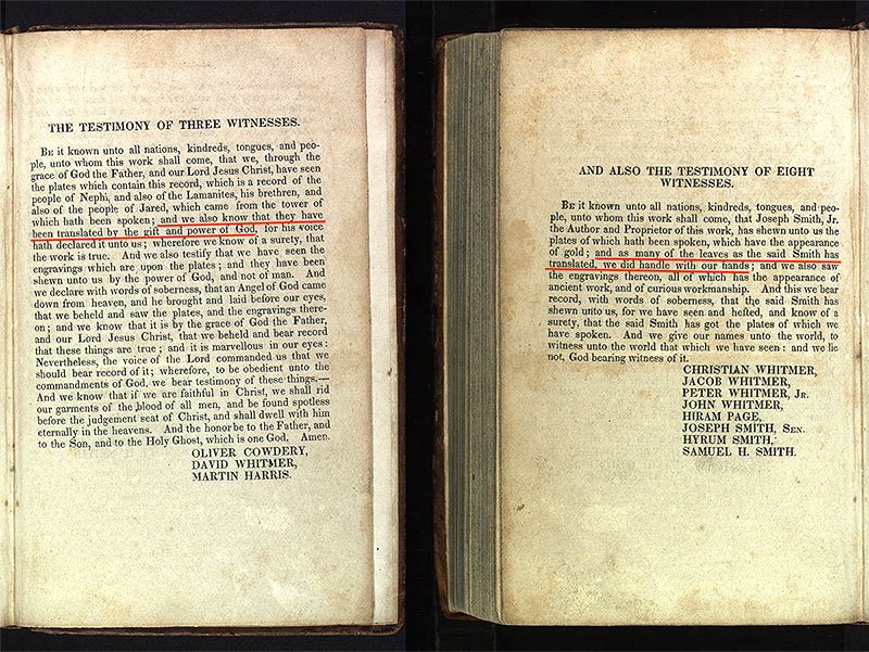 The Testimony of Three and Eight Witnesses as they appear in the 1830 edition of the Book of Mormon speaking of Joseph Smith as the translator of the plates.
