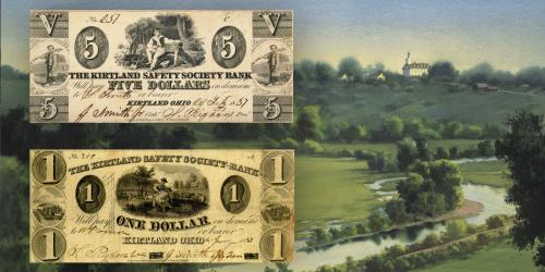 Bank notes of the Kirtland Safety Society. Landscape painting of Kirtland by Al Rounds.